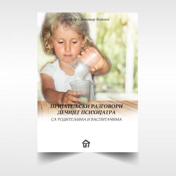 Prijateljski razgovori dečijeg psihijatra sa roditeljima i vaspitačima