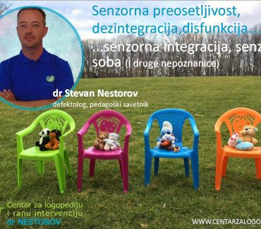 Senzorna integracija, dr Stevan Nestorov, prof.dr Nenad Glumbić